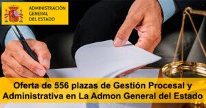 Oferta de 556 plazas de Gestión Procesal y Administrativa en La Administración General del Estado