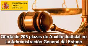 Oferta de 208 plazas de Auxilio Judicial en La Administración General del Estado