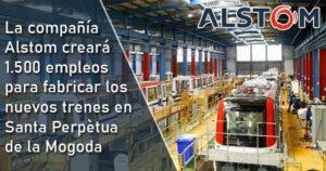 Alstom creará 1.500 empleos para fabricar los nuevos trenes de Rodalies