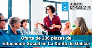 Oferta de 236 plazas de Educación Social en La Xunta de Galicia