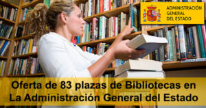 Oferta de 83 plazas de Bibliotecas en La Administración General del Estado