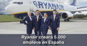 Ryanair creará nuevos empleos y planea un centro de entrenamiento en España