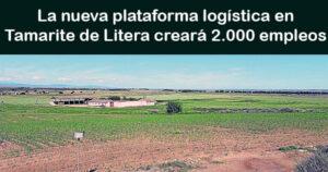 La nueva plataforma logística en Tamarite de Litera creará 2.000 empleos