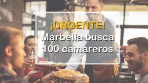 La hostelería de Marbella busca 100 camareros