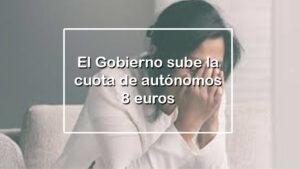 8 euros más al mes a partir del año que viene para Autónomos
