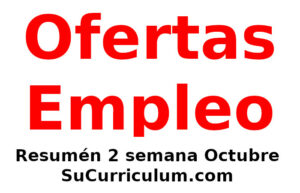 Resumen ofertas empleo publicadas en los últimos días, 13 Octubre 2021 en Sucurriculum.com